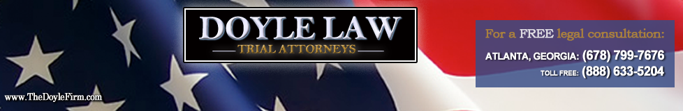 Call the experienced Georgia personal injury lawyers of Doyle Law at (678) 799-7676. Georgia Personal Injury Trial Attorneys.